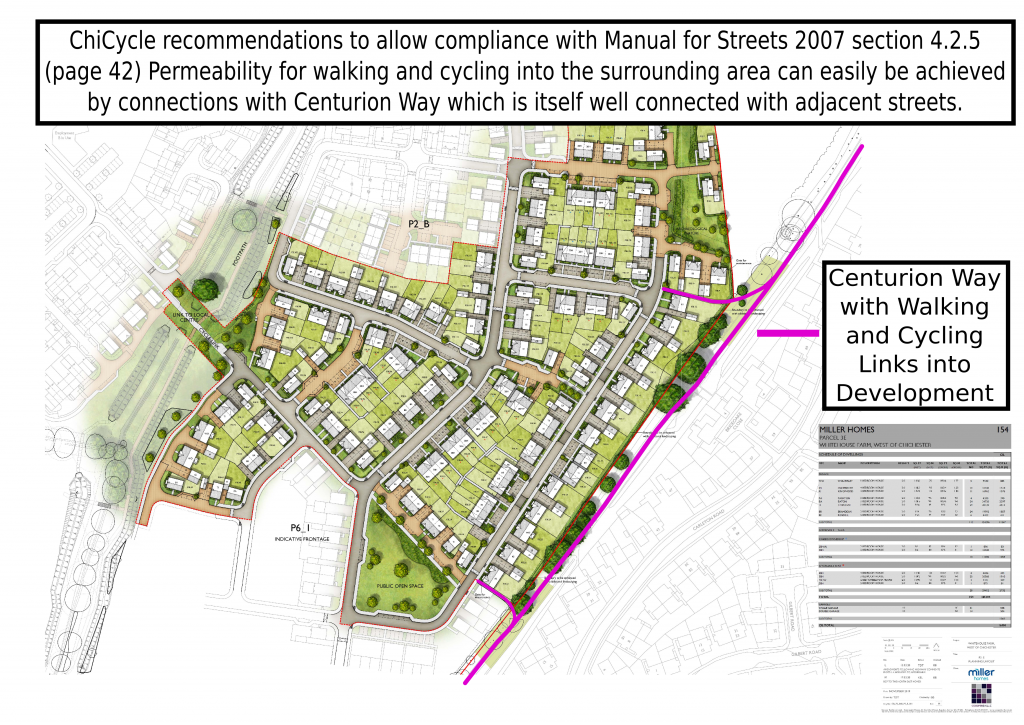 ChiCycle Recommendations to allow compliance with Manual for Streets 2007 section 4.2.5 (page 42) Permeability for walking and cycling into the surrounding area can easily be achieved by connections with Centurion Way which is itself well connected with adjacent streets